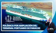 Polémica por ampliación del Terminal Portuario de Paracas