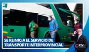 Desde mañana se reinicia el servicio de transporte interprovincial