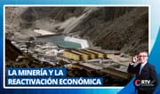 La minería y la reactivación económica del país