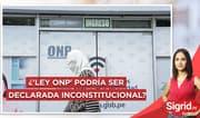"Ramírez sobre ley ONP: ""Argumentos sobran para que se declare inconstitucional"""