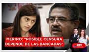 """Merino: """"Posible censura a la ministra Alva depende de las bancadas"""""""