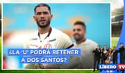 ¿Universitario podrá retener a Dos Santos? - Líbero TV