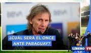 ¿Con qué once jugará Perú ante Paraguay? - Líbero TV