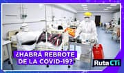 ¿Habrá rebrote de la COVID-19 en el Perú?
