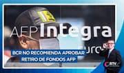 Retiro del 100% en AFP: BCR recomienda no aprobar norma