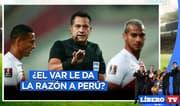 Audios del VAR: ¡Polémicos! - Líbero TV