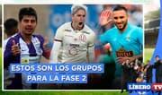 ¿Cómo quedan definidos los grupos de la Fase 2? - Líbero TV