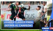 ¿Habrá clásico para definir al campeón de la Fase 2? - Líbero TV