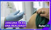 Vacuna contra la Covid-19: ¿ya será una realidad para el mundo?