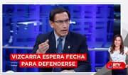 Martín Vizcarra espera fecha para defenderse en el Congreso - RTV Noticias