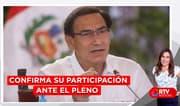 Vizcarra confirma su participación en el pleno este lunes - RTV Noticias