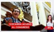 Martín Vizcarra acudió al Congreso para ejercer su defensa - RTV Noticias