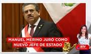 Manuel Merino juró como nuevo jefe de Estado - RTV Noticias