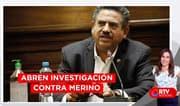 Fiscal de la Nación abre investigación contra Manuel Merino - RTV Noticias