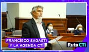 Francisco Sagasti y la agenda CTI