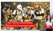 """PNP sobre protestas: """"No hay detenciones arbitrarias ni desapariciones"""" - RTV Noticias"""