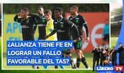 ¿Alianza Lima tiene fe en lograr un fallo favorable del TAS? - Líbero TV