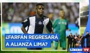 ¿Jefferson Farfán llega a Matute tras confirmarse que Alianza jugará la Liga 1? - Líbero TV