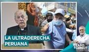 """AAR: """"El rostro de la ultraderecha es Rafael López Aliaga"""""""