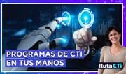 Los programas del estado en ciencia tecnología e innovación en tus manos | Ruta CTi