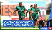 ¿Alianza es candidato al título con Farfán? - Líbero TV