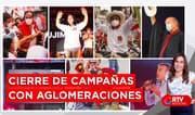 Elecciones 2021: Cierre de campañas con aglomeraciones - RTV Noticias