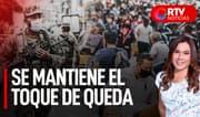 Ejecutivo anunció nuevas medidas frente a la pandemia - RTV Noticias