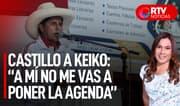 "Pedro Castillo a Keiko Fujimori: ""A mí no me vas a poner la agenda"" | RTV Noticias"