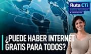 Elecciones 2021: ¿Puede haber Internet gratis para todos? | Ruta CTi