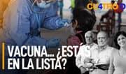 Cuatro D: Vacuna... ¿estás en la lista?