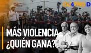 Cuatro D: Más violencia... ¿Quién gana?