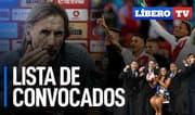 Gareca da a conocer lista de convocados para Eliminatorias y Copa América - Líbero TV