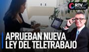 Congreso aprobó nueva ley del teletrabajo | RTV Economía