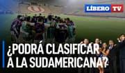 ¿La 'U' podrá clasificar a la Copa Sudamericana? - Líbero TV