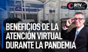 SAT: Beneficios de la atención virtual durante la pandemia | RTV Economía