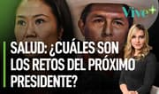 ¿Cuáles son los retos en salud del próximo presidente? | Vive Más