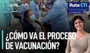 ¿Cómo va el proceso de vacunación y qué retos tendrá el próximo presidente? | Ruta CTi