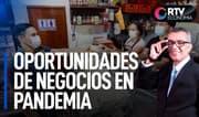 Oportunidades de negocios en pandemia | RTV Economía