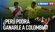¿Perú puede sacar un buen resultado ante Colombia? - Líbero TV