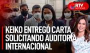 Keiko acude a Palacio para solicitar auditoría internacional - RTV Noticias