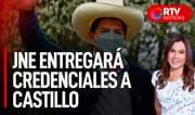 Mañana el JNE entregará credenciales a Pedro Castillo - RTV Noticias