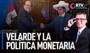Velarde y la política monetaria   RTV Economía