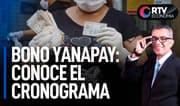 Bono Yanapay Perú será efectivo desde el 8 de septiembre   RTV Economía