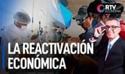 El voto de confianza y la reactivación económica del país   RTV Economía