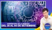 Horóscopo de la semana: Del 30 de agosto al 5 de setiembre   Señales con Jhan Sandoval