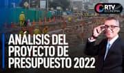 Análisis del proyecto de presupuesto 2022   RTV Economía