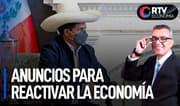 Anuncios para la reactivación económica del país   RTV Economía