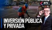 Reactivación económica del país: Inversión pública y privada   RTV Economía