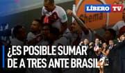 ¿Es posible sumar de a tres hoy ante Brasil? - Líbero TV