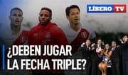 ¿Guerrero, Lapadula y Farfán deben jugar la fecha triple de octubre? - Líbero TV